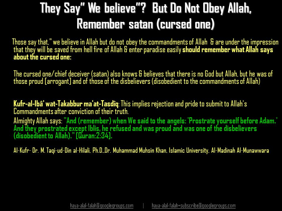 They Say We believe But Do Not Obey Allah, Remember satan (cursed one)