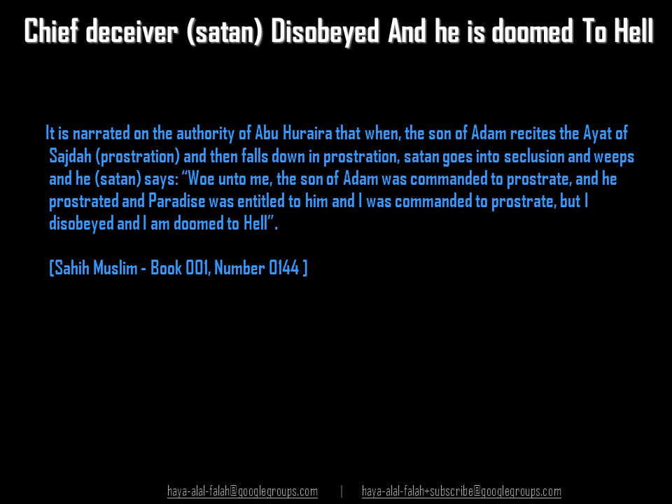 Chief deceiver (satan) Disobeyed And he is doomed To Hell