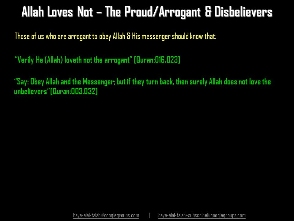 Allah Loves Not – The Proud/Arrogant & Disbelievers