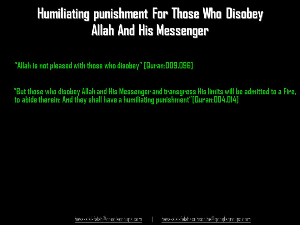 Humiliating punishment For Those Who Disobey Allah And His Messenger