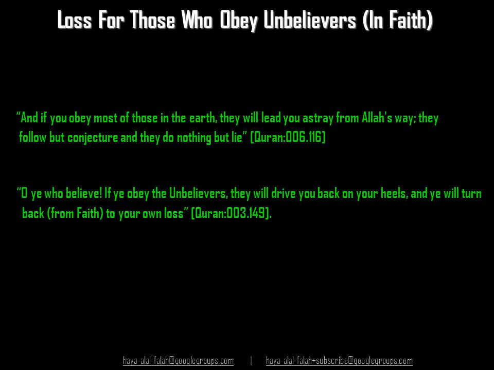 Loss For Those Who Obey Unbelievers (In Faith)