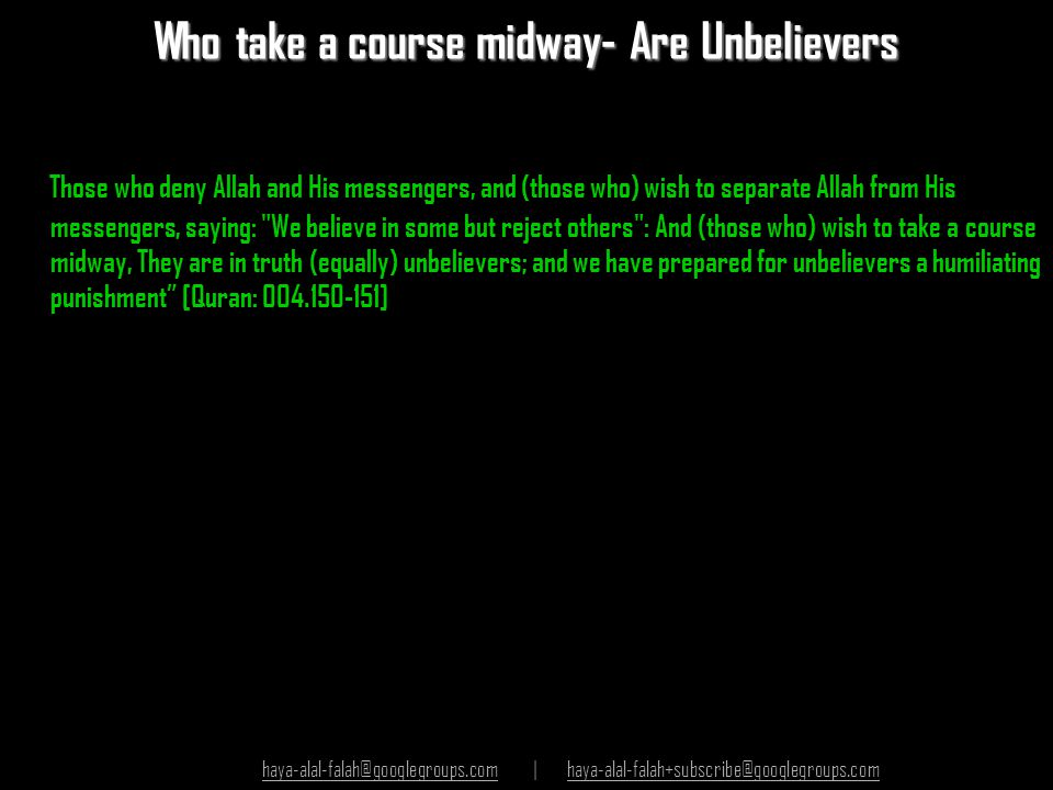 Who take a course midway- Are Unbelievers