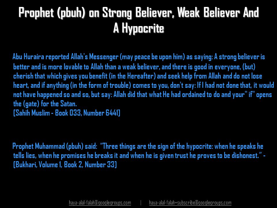 Prophet (pbuh) on Strong Believer, Weak Believer And A Hypocrite