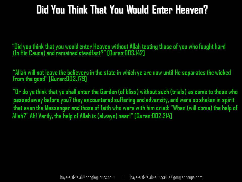 Did You Think That You Would Enter Heaven