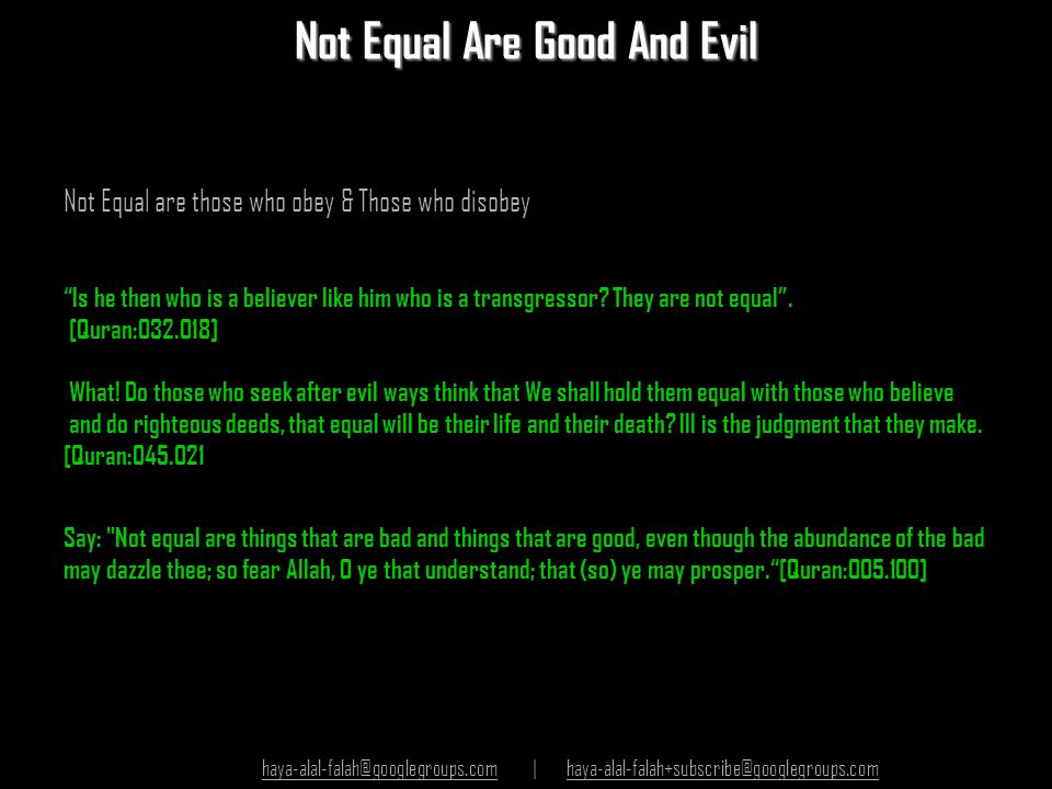 Not Equal Are Good And Evil