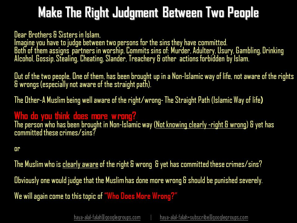Make The Right Judgment Between Two People