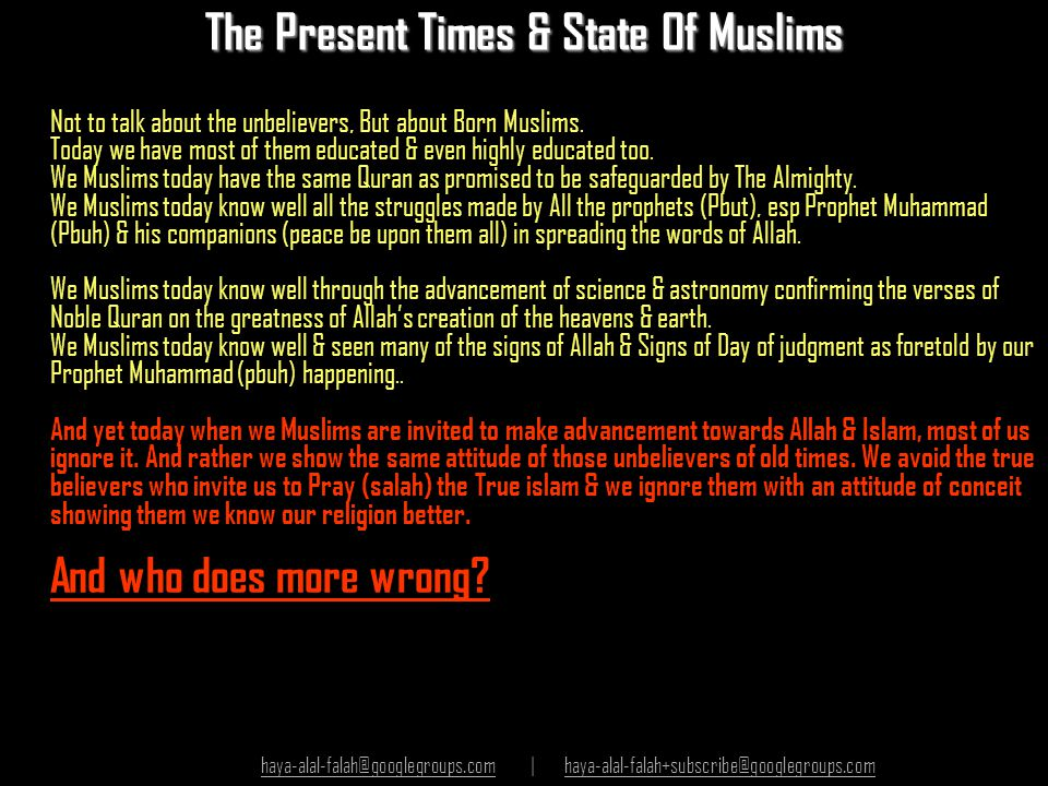 The Present Times & State Of Muslims