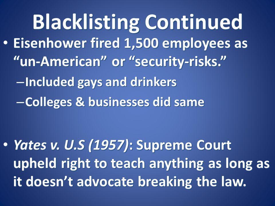 Blacklisting Continued