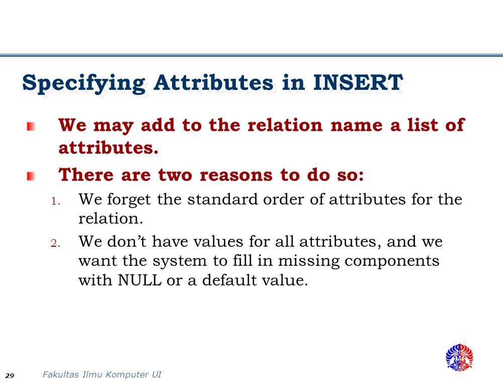 Specifying Attributes in INSERT