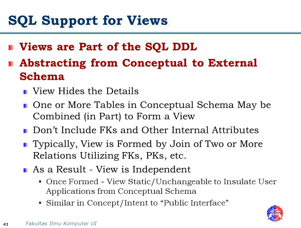 SQL Support for Views Views are Part of the SQL DDL