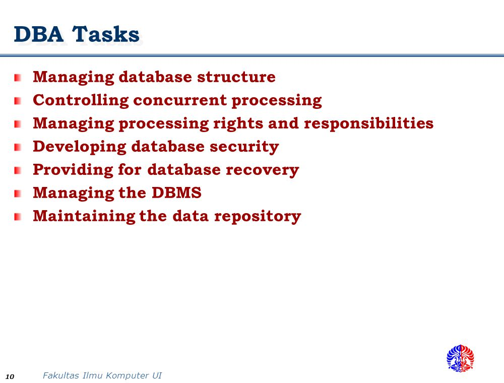 DBA Tasks Managing database structure