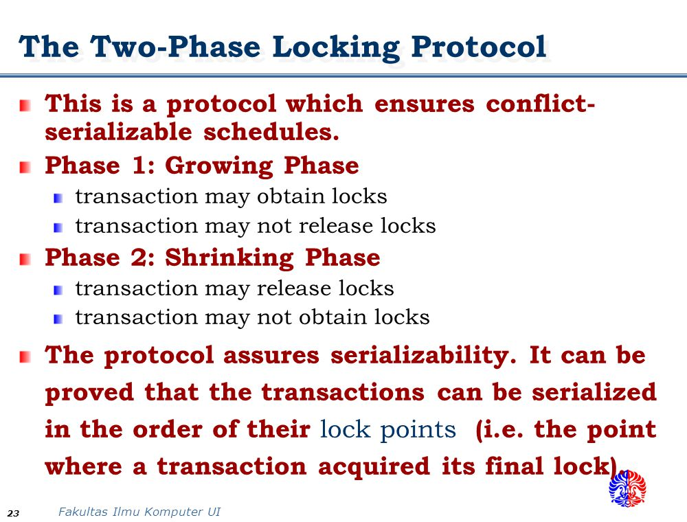 The Two-Phase Locking Protocol