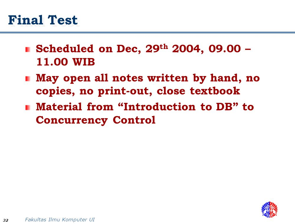 Final Test Scheduled on Dec, 29th 2004, – WIB