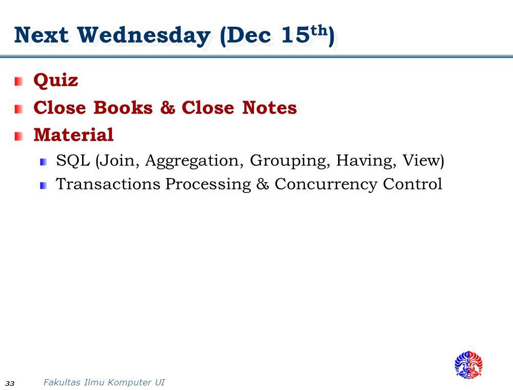 Next Wednesday (Dec 15th)