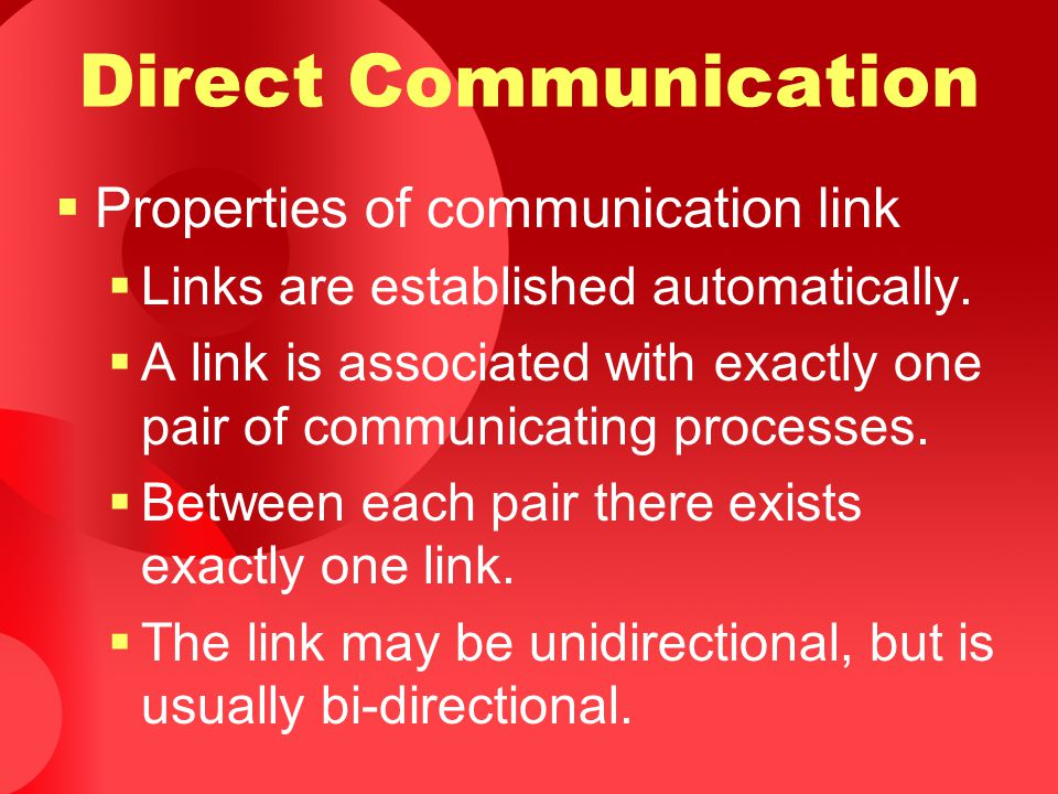 Direct Communication Properties of communication link