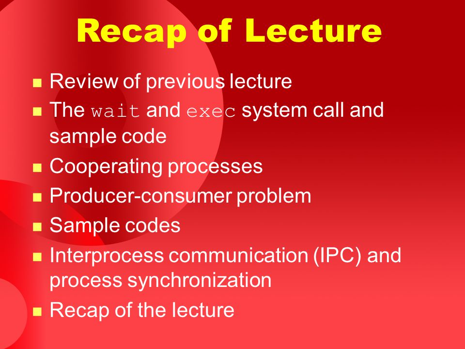 Recap of Lecture Review of previous lecture