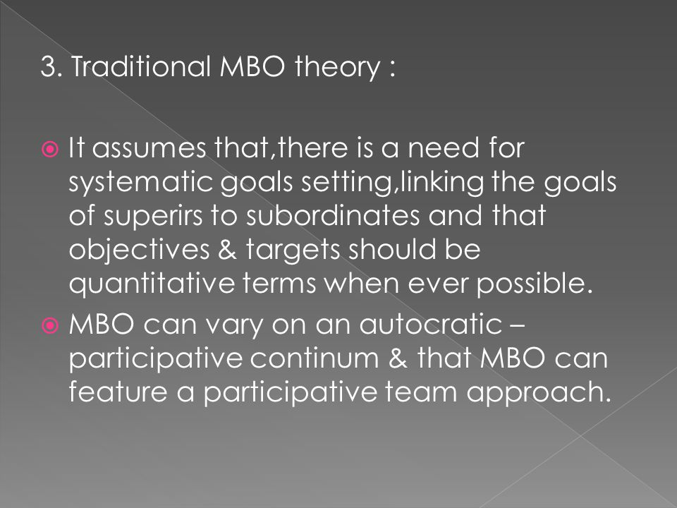 3. Traditional MBO theory :