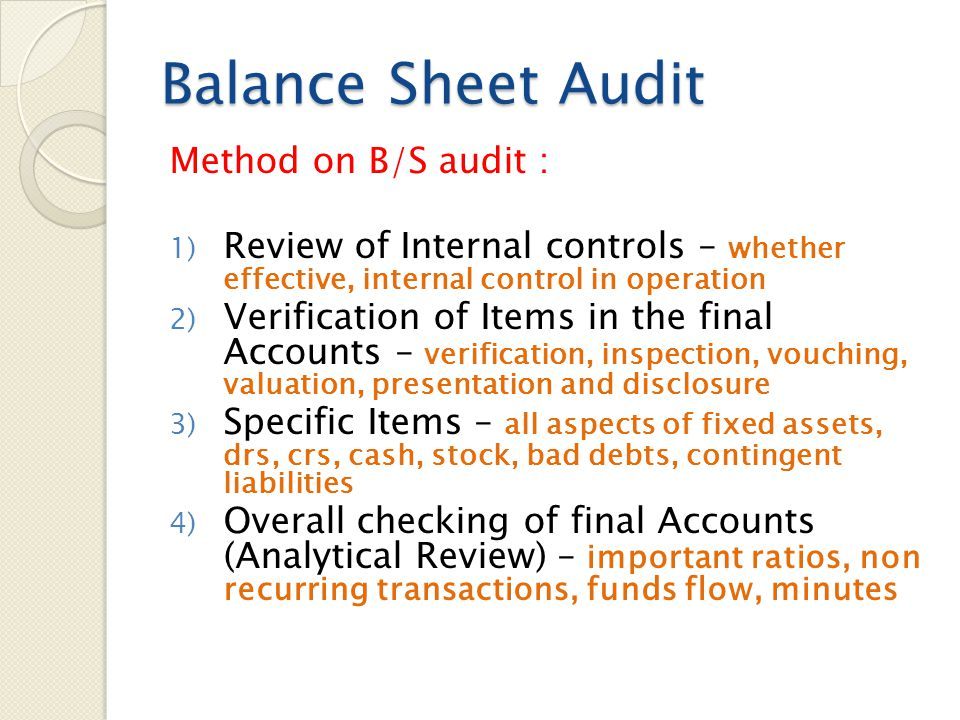 Balance Sheet Audit Method on B/S audit :