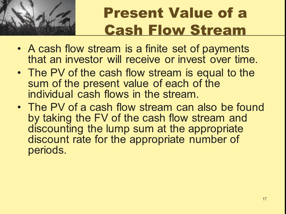 Present Value of a Cash Flow Stream