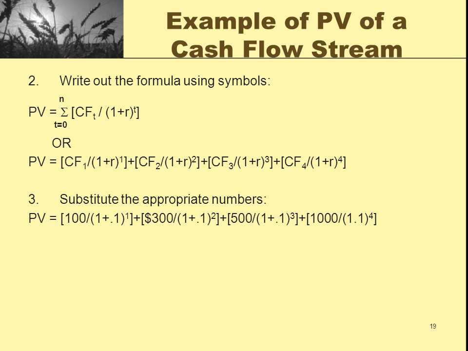 Example of PV of a Cash Flow Stream