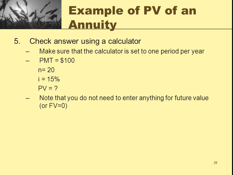 Example of PV of an Annuity