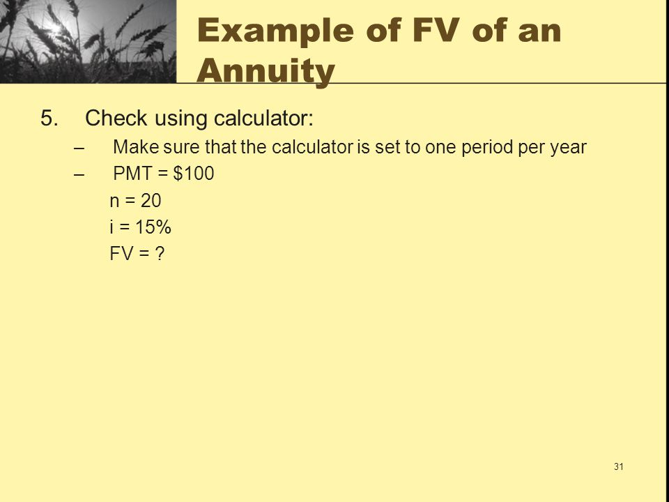 Example of FV of an Annuity