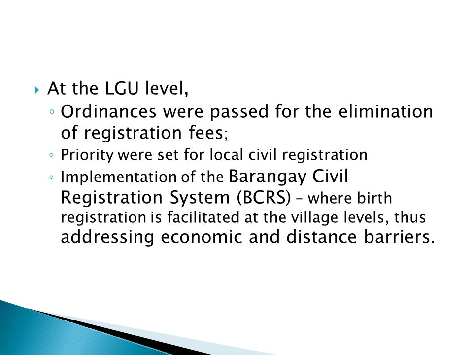 Ordinances were passed for the elimination of registration fees;