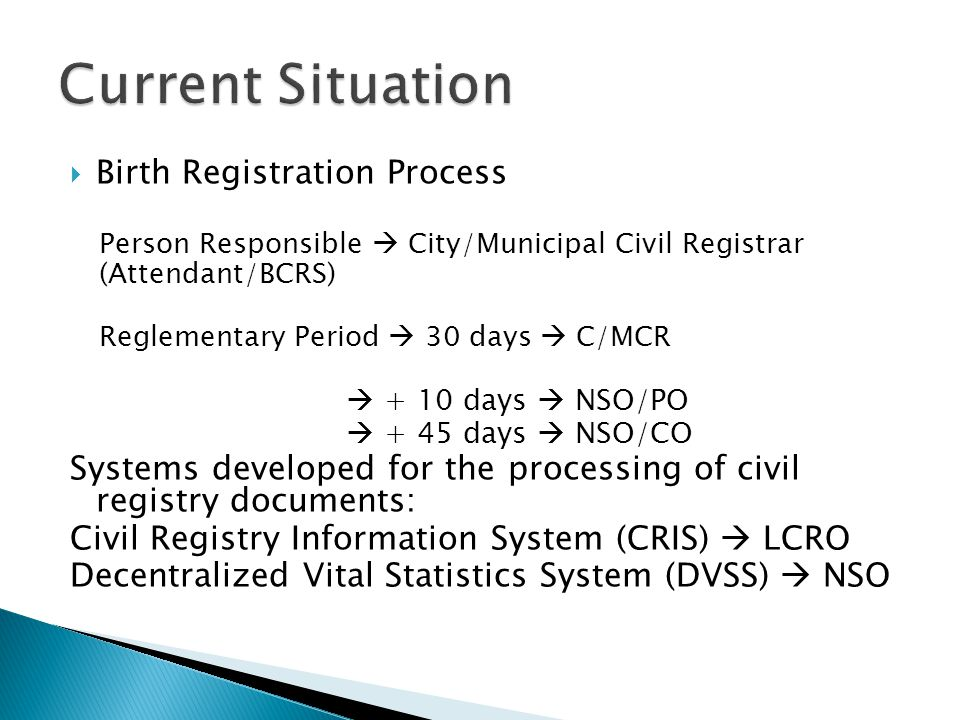 Current Situation Birth Registration Process