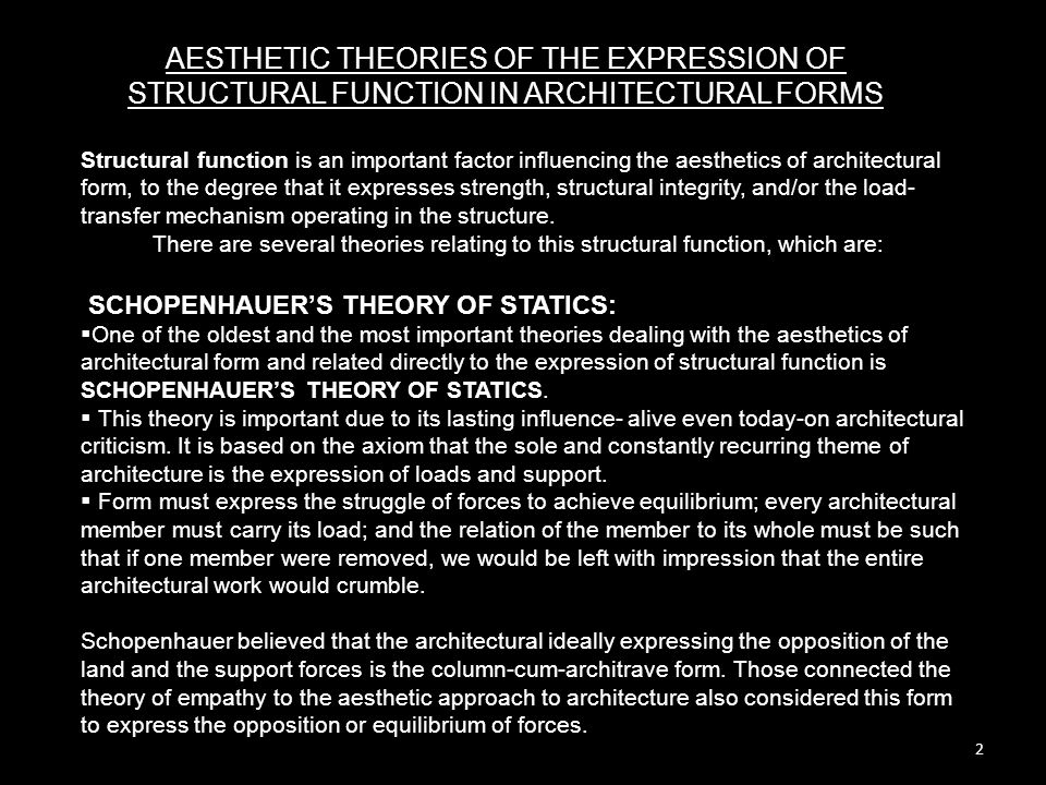 AESTHETIC THEORIES OF THE EXPRESSION OF STRUCTURAL FUNCTION IN ARCHITECTURAL FORMS