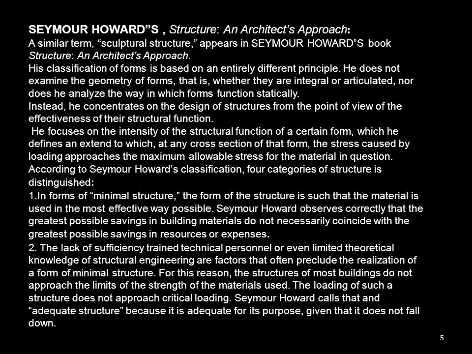 SEYMOUR HOWARD S , Structure: An Architect's Approach: