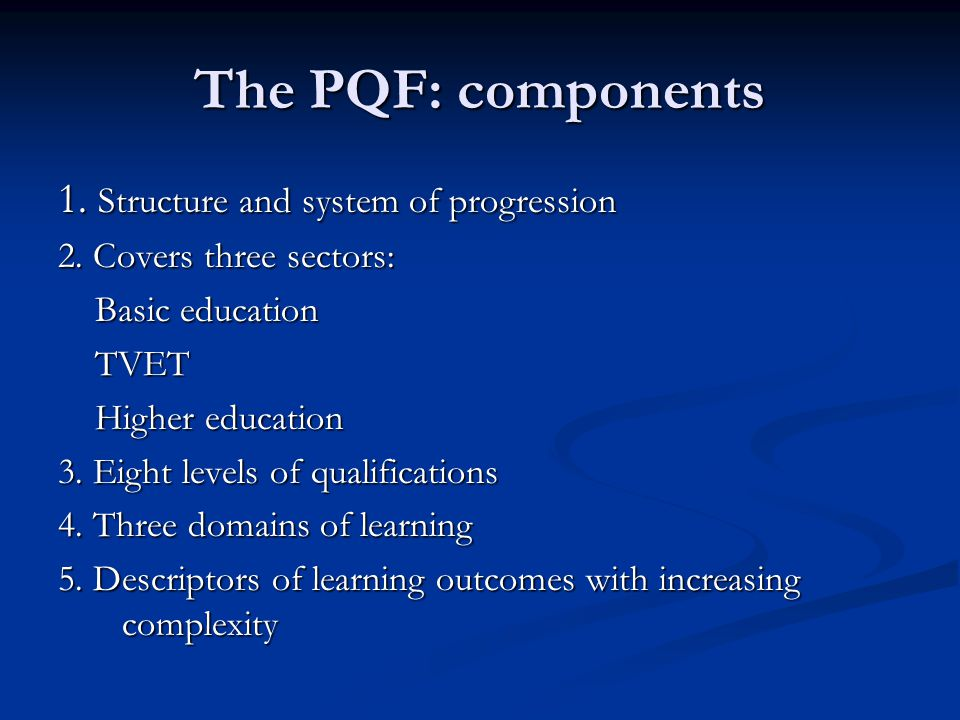 The PQF: components 1. Structure and system of progression