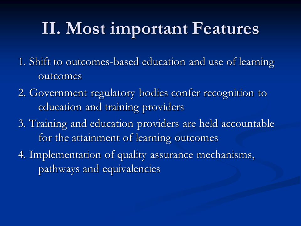 II. Most important Features