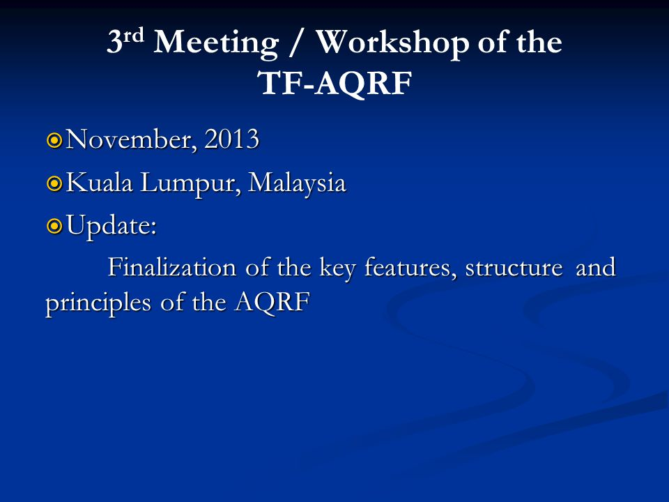 3rd Meeting / Workshop of the TF-AQRF