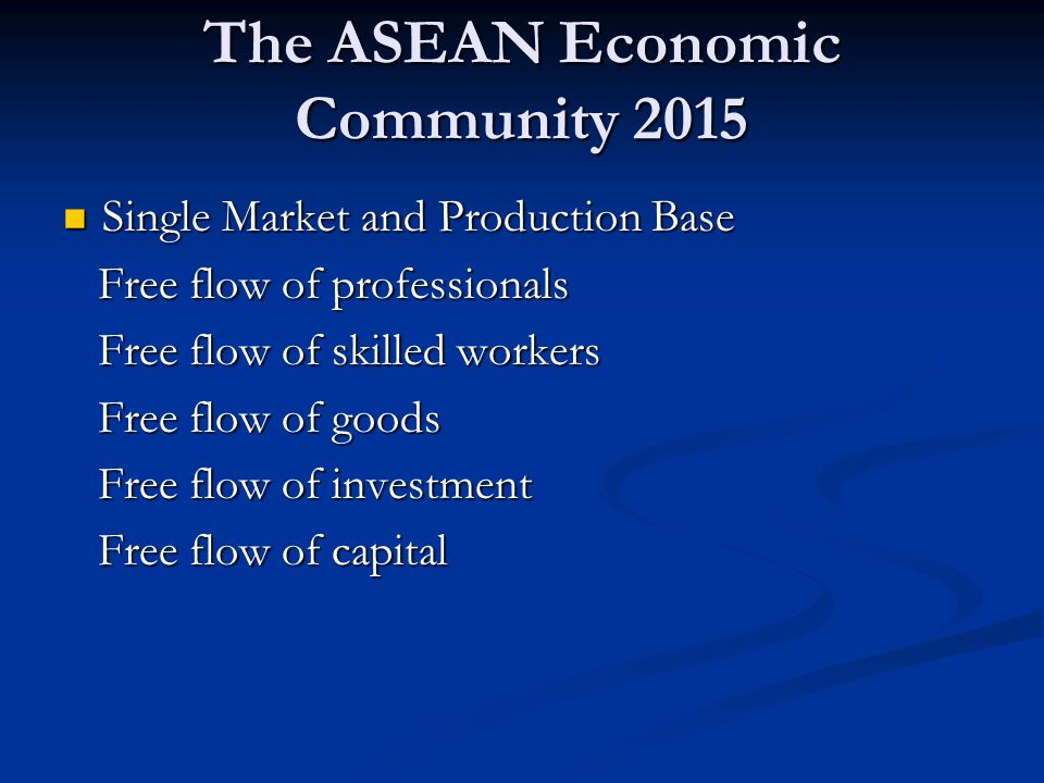 The ASEAN Economic Community 2015