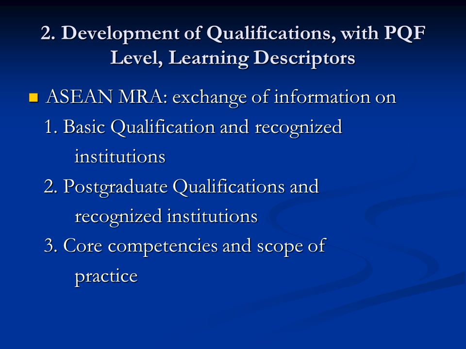 2. Development of Qualifications, with PQF Level, Learning Descriptors