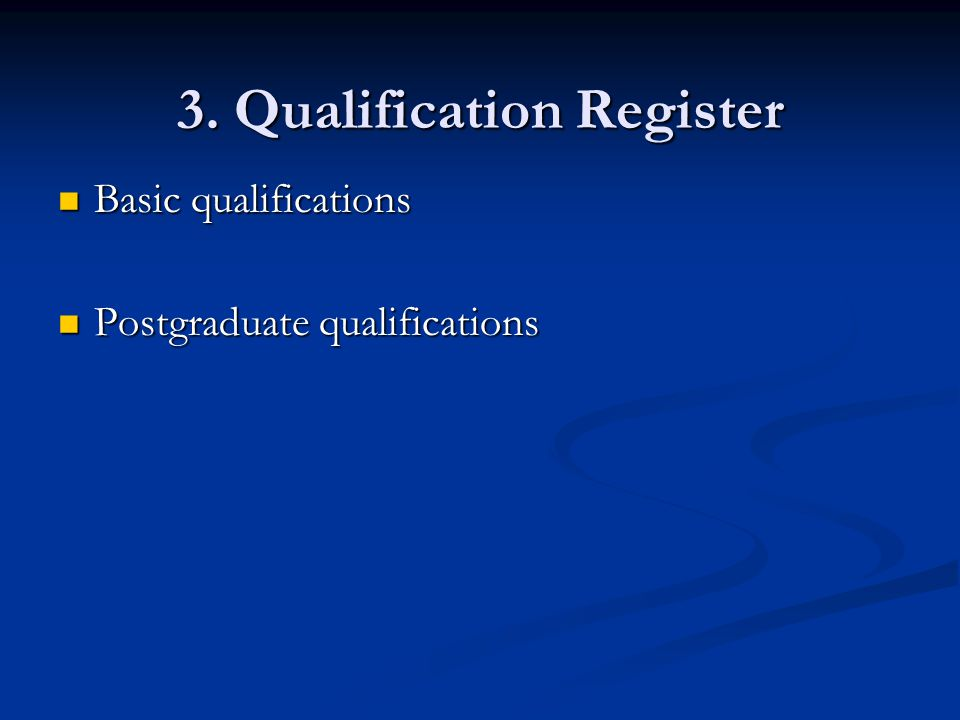 3. Qualification Register