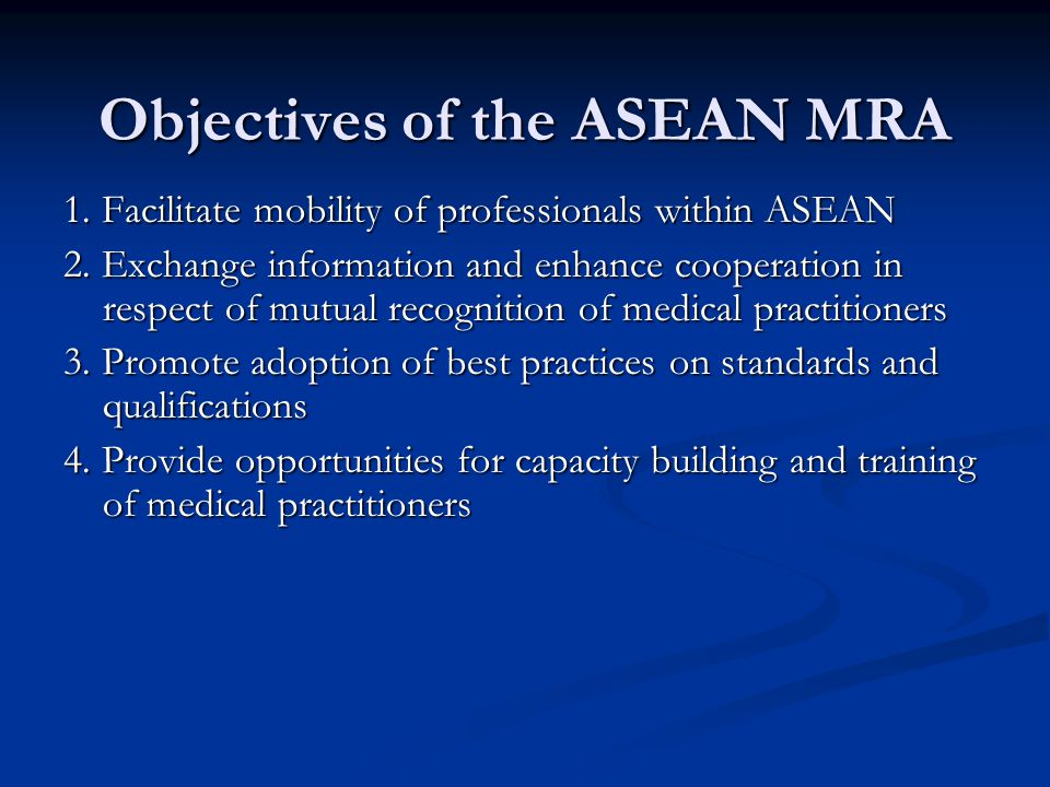 Objectives of the ASEAN MRA