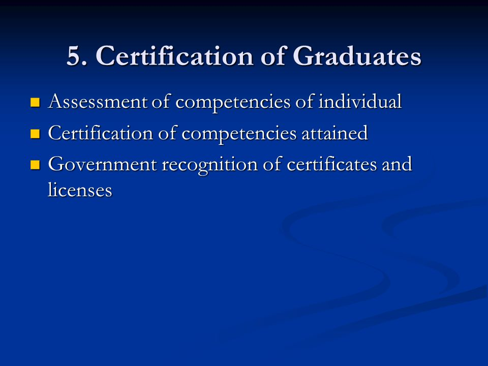 5. Certification of Graduates