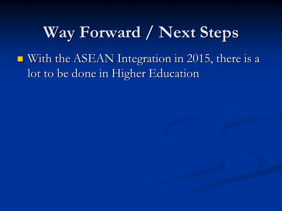 Way Forward / Next Steps