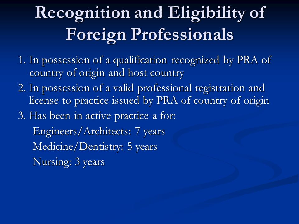 Recognition and Eligibility of Foreign Professionals