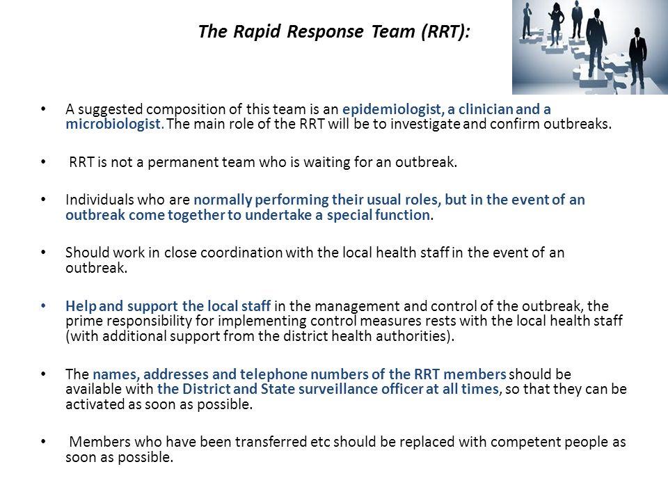 The Rapid Response Team (RRT):