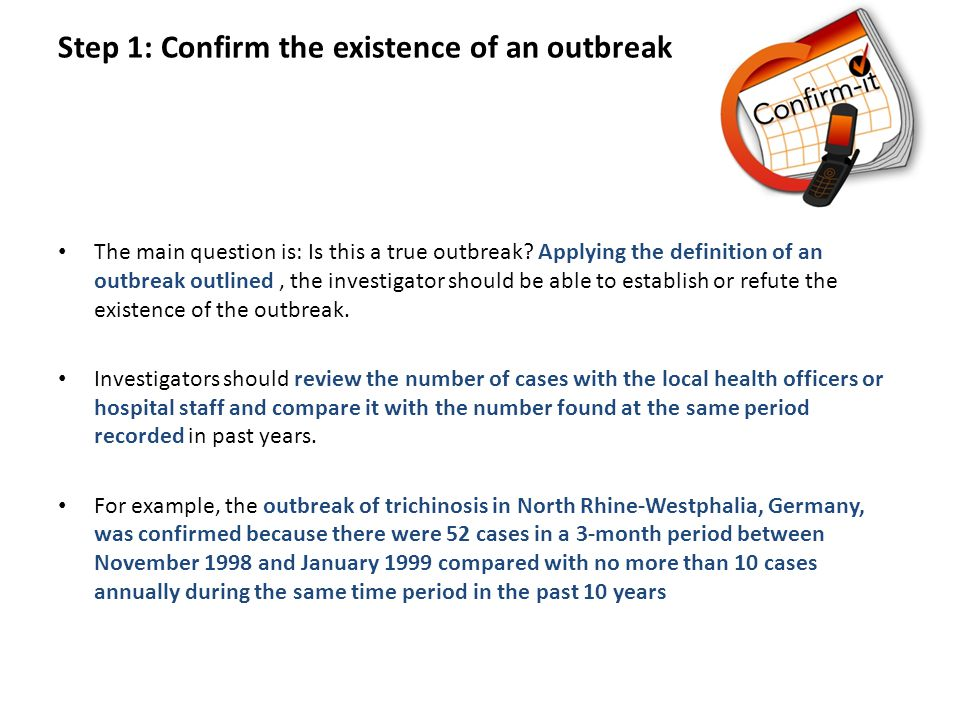 Step 1: Confirm the existence of an outbreak