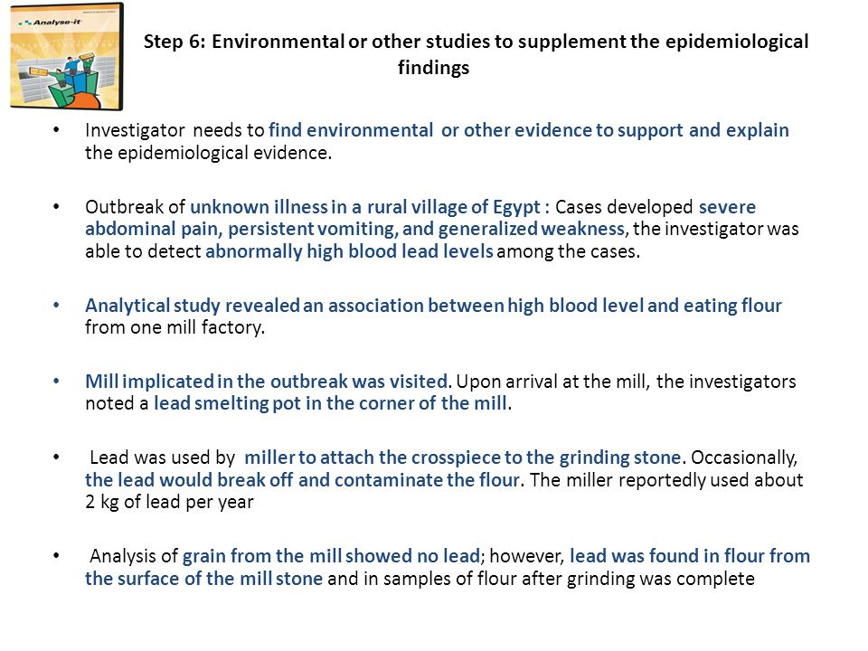 Step 6: Environmental or other studies to supplement the epidemiological findings