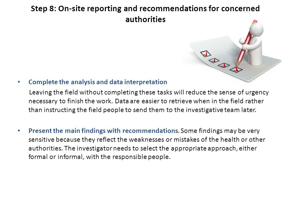 Step 8: On-site reporting and recommendations for concerned authorities