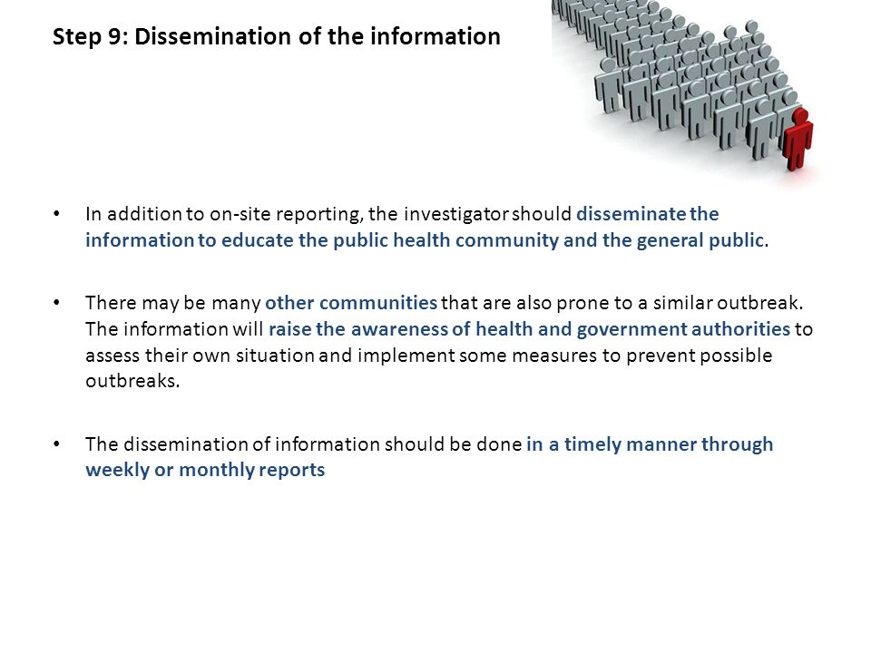 Step 9: Dissemination of the information
