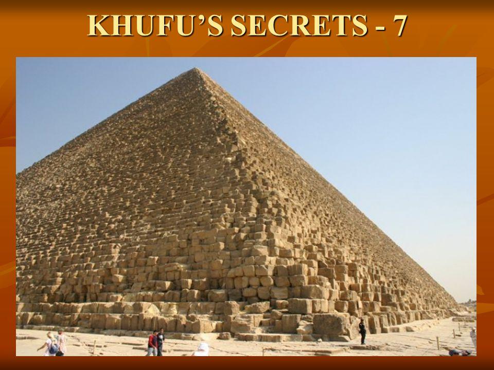 KHUFU'S SECRETS - 7