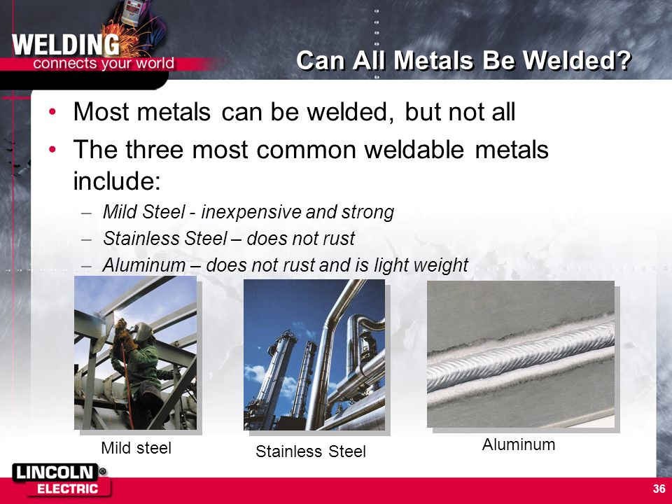 Can All Metals Be Welded