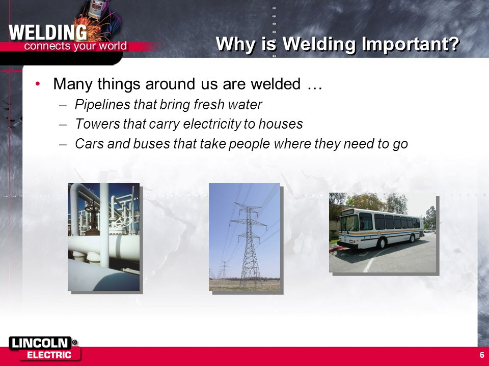 Why is Welding Important