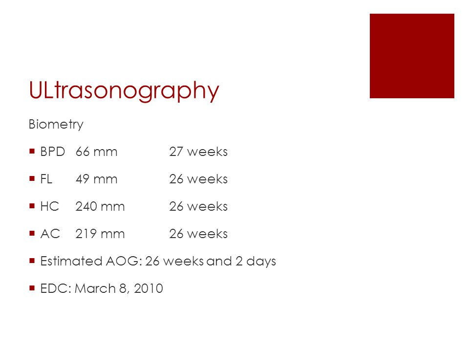 ULtrasonography Biometry BPD 66 mm 27 weeks FL 49 mm 26 weeks
