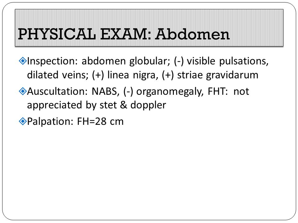 PHYSICAL EXAM: Abdomen